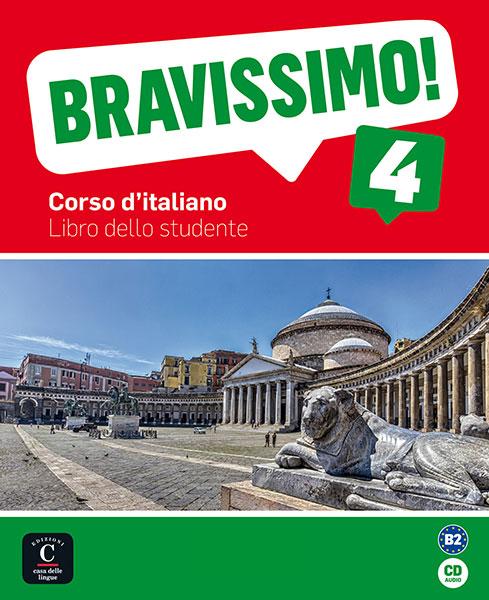 Bravissimo! 4 cursus Italiaans B2