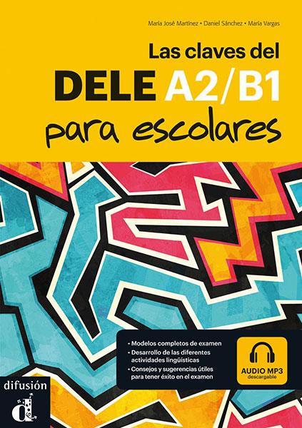 Las claves del nuevo DELE A2/B1 para escolares