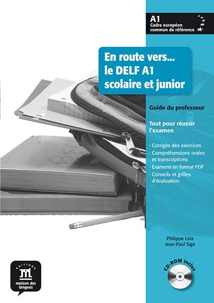 En route vers... le DELF Scolaire et junior A1 Docentenhandleiding