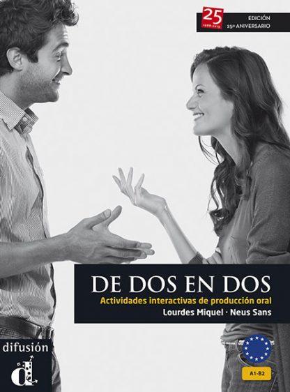 de dos en dos Spaans spreekvaardigheid oefeningen kopieerbladen