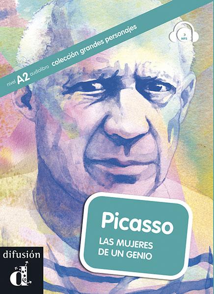Pablo Picasso las mujeres de un genio grandes personajes leesboekje Spaans A2
