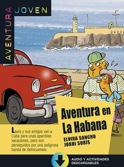 aventura en la habana leesboekje Spaans middelbare school A1