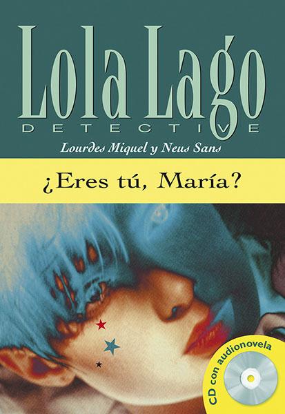 Lola Lago Detective eres tu, Maria? Leesboekje