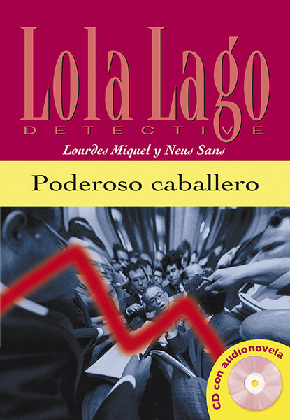 Lola Lago Detective poderoso caballero Leesboekje