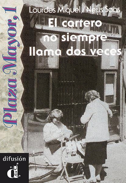 El cartero no siempre llama dos veces leesboekje Spaans B1