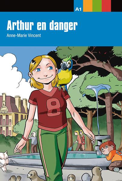 arthur en danger A1 leesboekje Frans jongeren