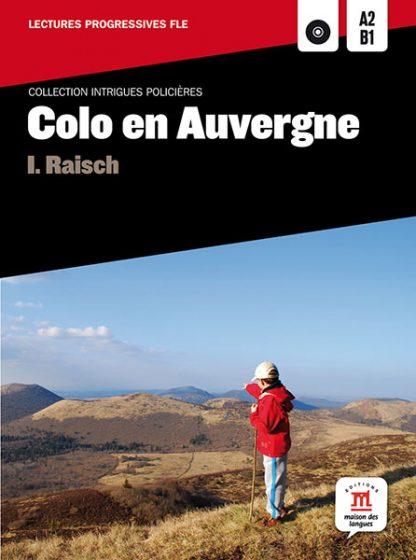 Colo en Auvergne leesboek Frans A2-B1