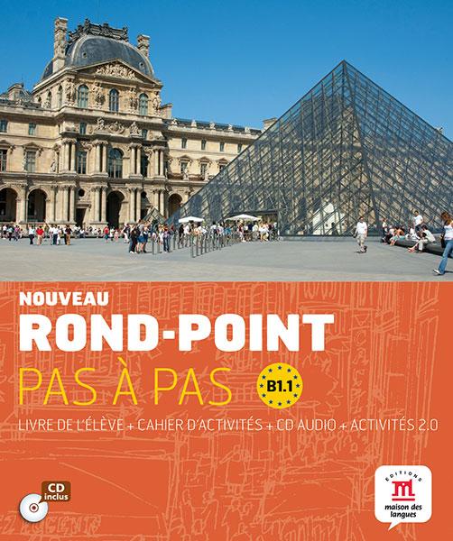 Nouveau Rond-Point pas a pas B1.1