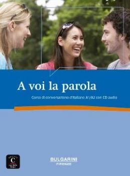 a voi la parola spreekvaardigheid Italiaans A1-A2