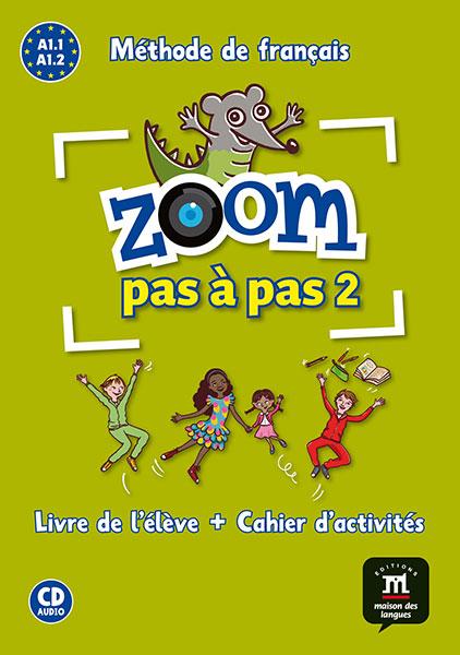 Zoom pas a pas 2 basischool Frans A1.1 A1.2