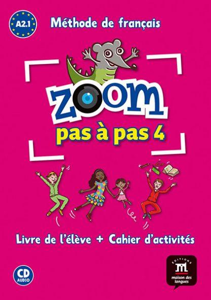 Zoom pas a pas 4 Frans basisschool A2.1
