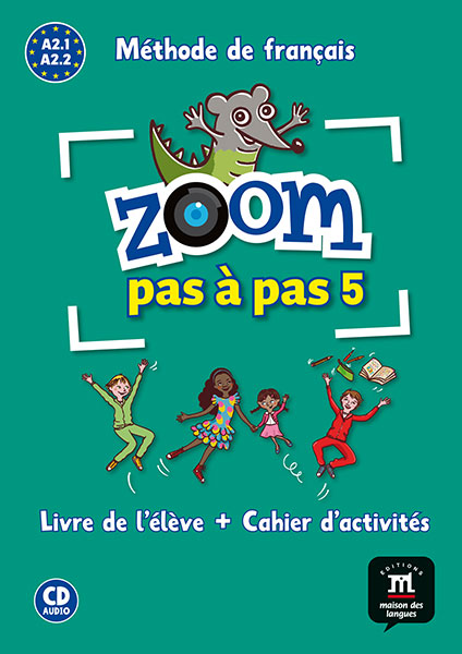 Zoom pas a pas 5 Frans op de basisschool A2.1-A2.2