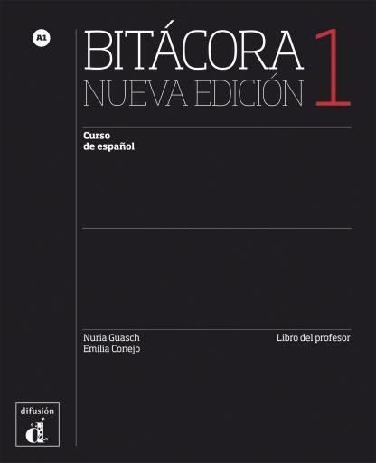 Bitácora 1 Nueva Edición - Libro del profesor
