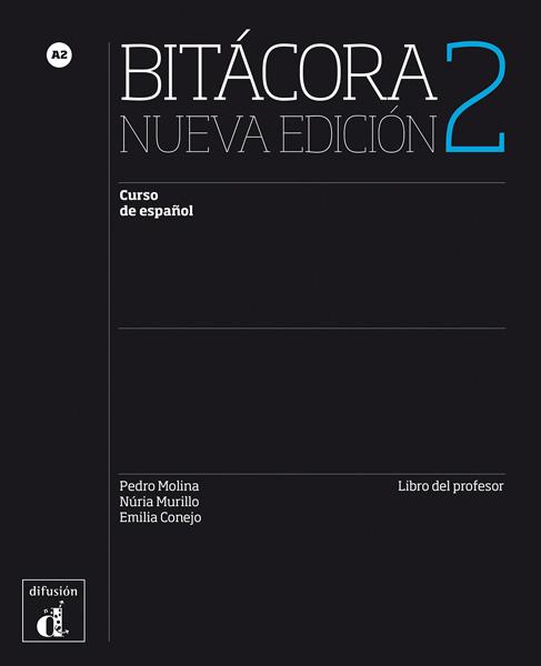 Bitácora 2 Nueva Edición - Libro del profesor
