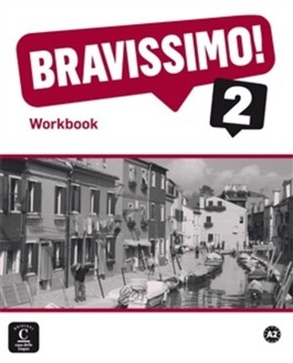 Bravissimo! 2 Workbook Italian course A2