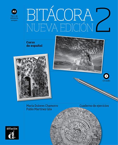 Bitácora 2 Nueva Edición Werkboek