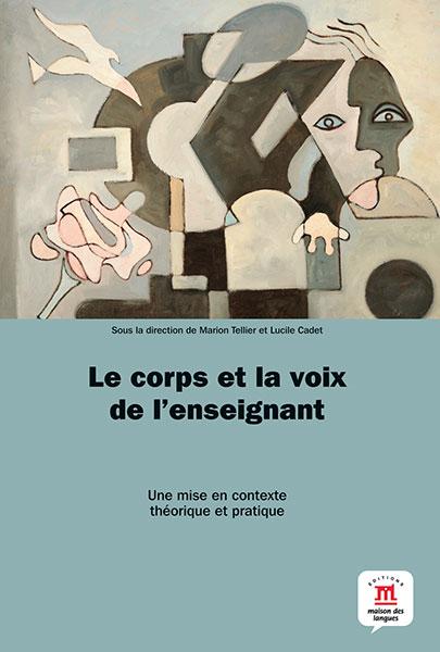 Le corps et la voix de l'enseignant Frans didactiek