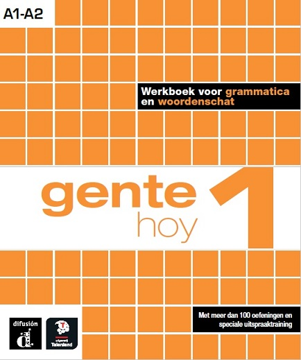 Gente hoy 1 werkboek voor grammatica en woordenschat Nederlandstaligen