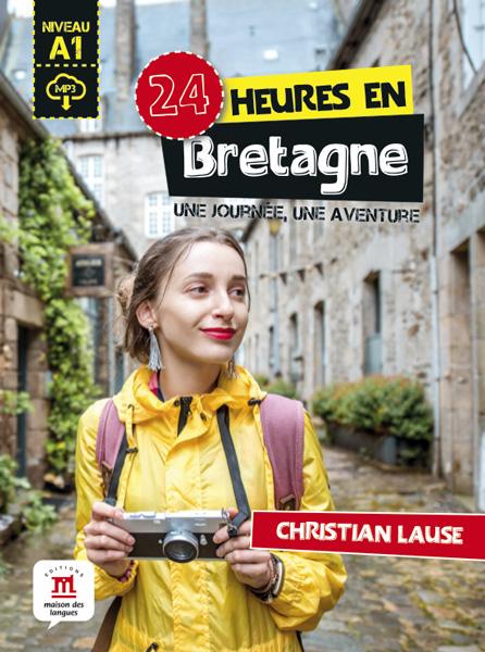 24 heures à Bretagne + MP3