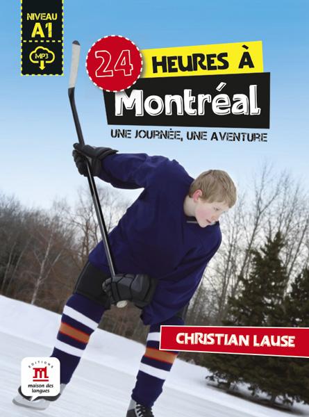 24 heures à Montréal + MP3