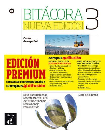 Bitácora 3 Nueva Edición - Libro del alumno + MP3 (Versión Premium)