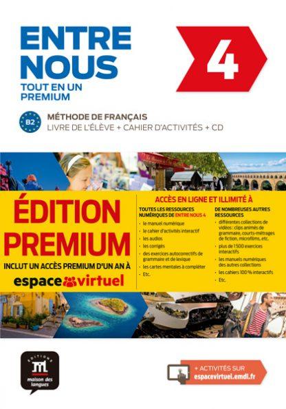 Entre nous 4 - Livre de l'élève + Cahier d'activités + CD Version Premium