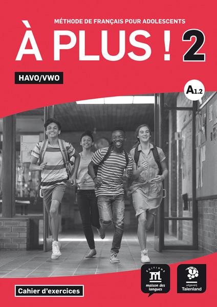 À plus ! 2 HAVO/VWO - Werkboek